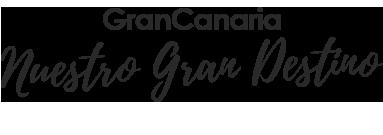 Gran Canaria Nuestro Gran Destino